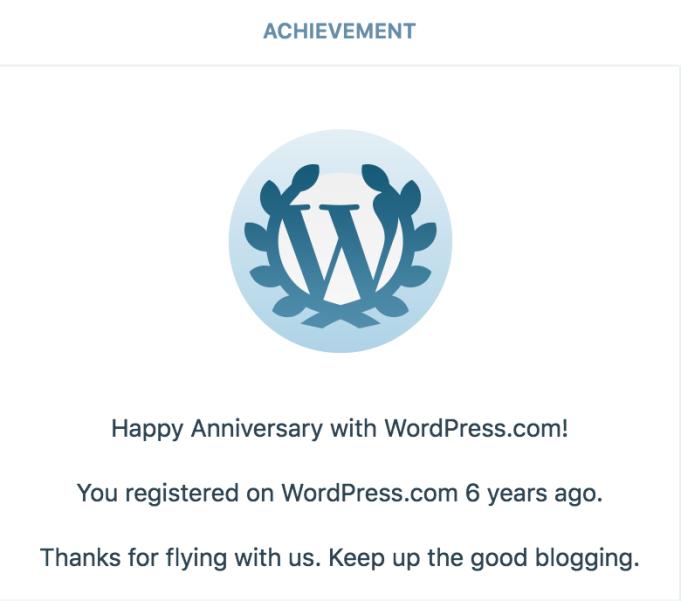 6 year anniversary of signing up on WordPress.com
