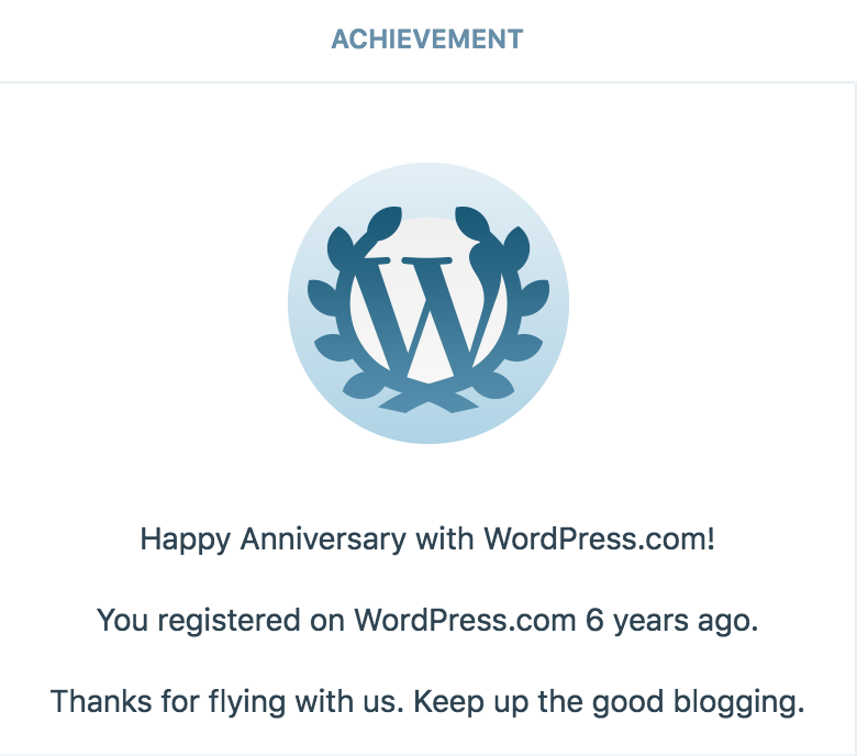 6 year anniversary of signing up on WordPress.com